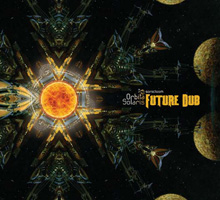 E.P. Orbita Solaris- Future Dub